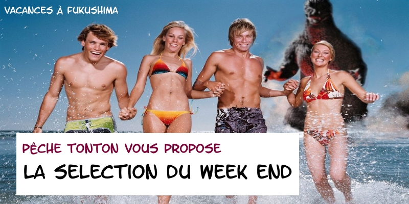 La Sélection du Week-End n°5