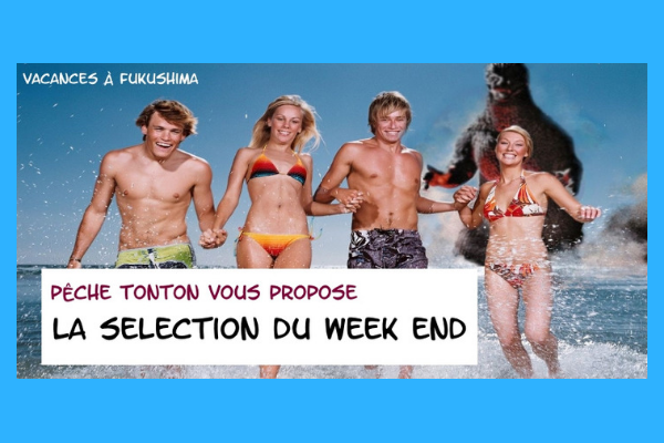 La Sélection du Week-End n°8