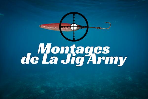 Montages de la Jig Army